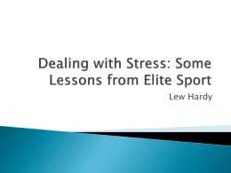 Dealing with Stress: Some Lessons from Elite Sport