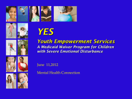 What is the YES Waiver? - Mental Health Connection