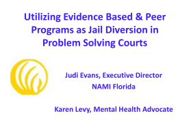 Utilizing Evidence Based & Peer Programs as Jail Diversion in