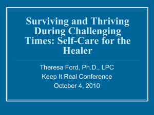 Surviving and Thriving During Challenging Times: Self