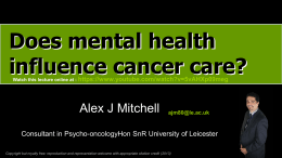 Does mental health influence cancer care? - Psycho