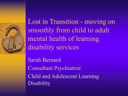 Transition from CAMHS to adult learning disability - Jan