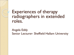 Experiences of neophyte therapy radiographers in extended role