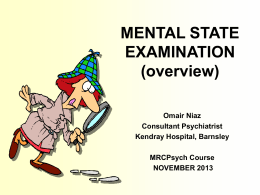 MENTAL STATE EXAMINATION - Yorkshire and the Humber Deanery