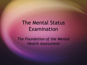 PowerPoint Presentation - The Mental Status Examination