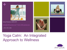 Yoga Calm®: An Integrated Approach to Wellness