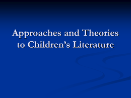 Approches and Theories to Children`s Literature