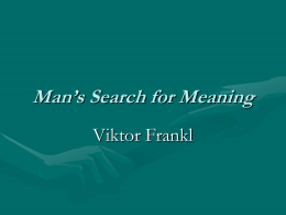 Man`s Search for Meaning