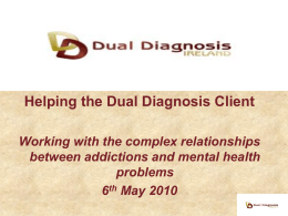 Working with the complex relationships between addictions and