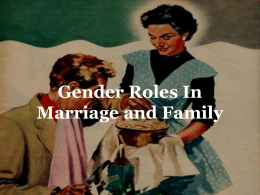 Gender Roles In Marriage and Family
