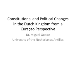 Constitutional and Political Changes in the Dutch