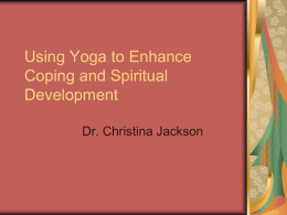 Using Yoga to Enhance Coping and Spiritual