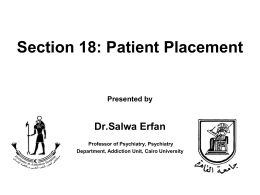 Section 18_Patient Placement - UCLA Integrated Substance Abuse