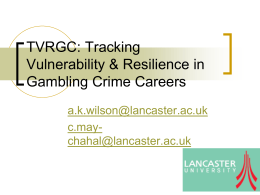 Tracking Vulnerability & Resilience in Gambling Crime Careers