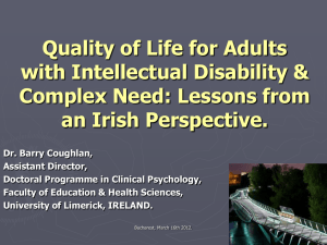 Quality of Life for Adults with Intellectual Disability