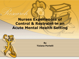 Control and restraint in acute psychiatric settings