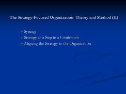 The Strategy-Focused Organization: Theory and Method (II)