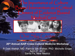 The Importance of Culture Based Intervention as a