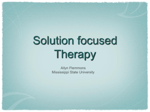Solution focused Therapy - Mississippi State University