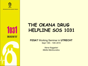 PRESENTATION OF THE OKANA DRUGHELPLINE SOS 1031