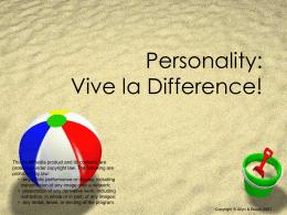 Personality: Vive la Difference!