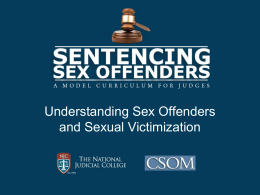 Module One – Understanding Sex Offenders and Sexual Victimization