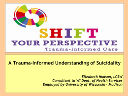 A Trauma-Informed Understanding of Suicidality