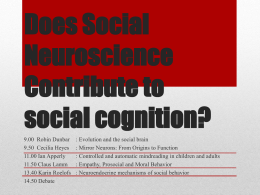 Does Social Neuroscience Contribute to social cognition?