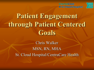 Patient Engagement through Patient Centered Goals