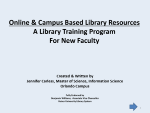 Accessing Online and Campus Library Resources