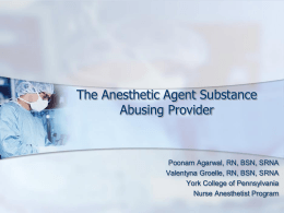 The Anesthetic Agent Substance Abusing Provider