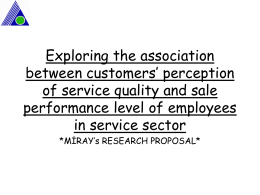 Exploring the association between customers` perception of service
