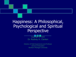 Happiness-Scientific, Philosophical and Spiritual Perspective