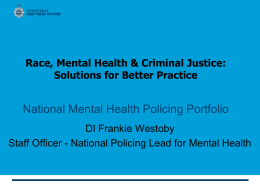 Race, Mental Health & Criminal Justice: Solutions for Better