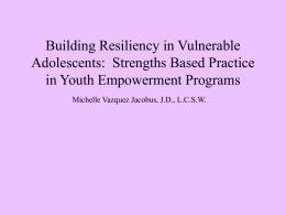 Building Resiliency in Vulnerable Youth