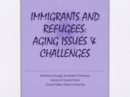 Immigrants and Refugees - Grand Valley State University
