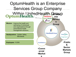 OptumHealth is an Enterprise Services Group Company Within