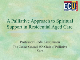 A Palliative Approach to Spiritual Support in Residential Aged Care