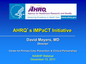 AHRQ`s IMPaCT Initiative - National Academy for State Health Policy