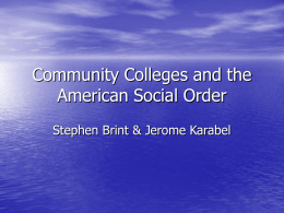 Community Colleges and the American Social