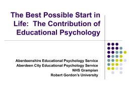 The Best Possible Start in Life: The contribution of