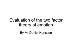 Evaluation of the two factor theory of emotion