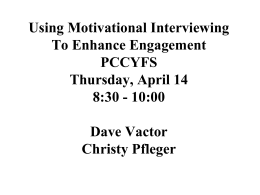 Using Motivational Interviewing to Enhance Engagement