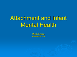 Attachment and Infant Mental Health