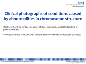 Chromosome structure abnormalities
