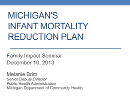 An Overview of Michigan`s Infant Mortality Reduction & Prevention