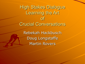 High Stake Dialogue