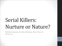 Serial Killers - Nature VS Nurture