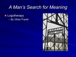 A Man`s Search for Meaning