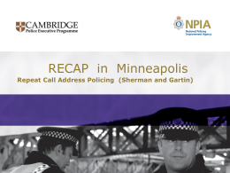 The Minneapolis RECAP Expermient